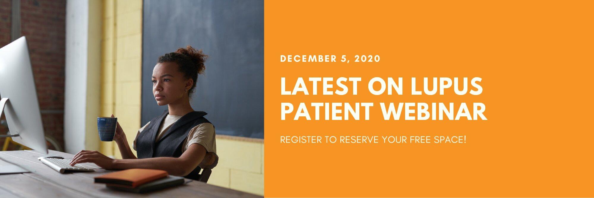 Latest on Lupus Patient Webinar | Dec. 5th